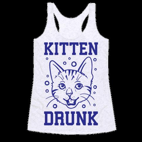 Kitten Drunk Racerback Tank Top