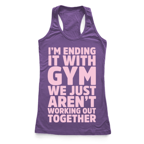 I'm Ending It With Gym