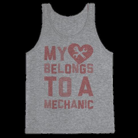 My Heart Belongs To A Mechanic Tank Top