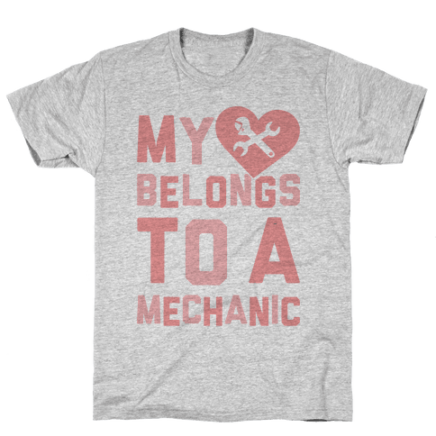My Heart Belongs To A Mechanic Mens T-Shirt