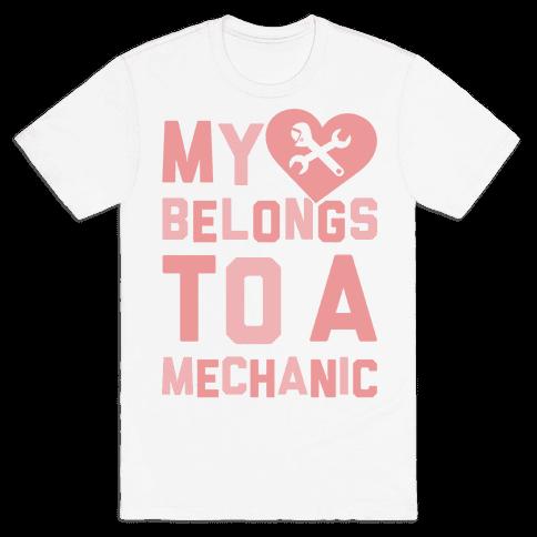 My Heart Belongs To A Mechanic Mens T-Shirt