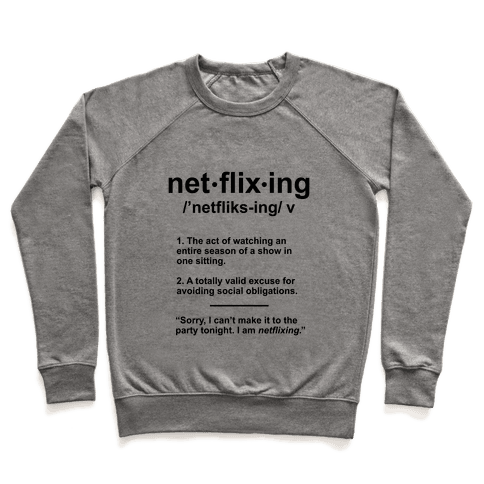 Netflixing Pullover