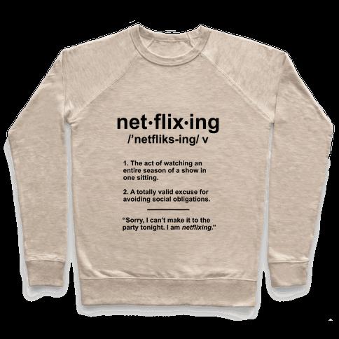 Netflixing Pullover