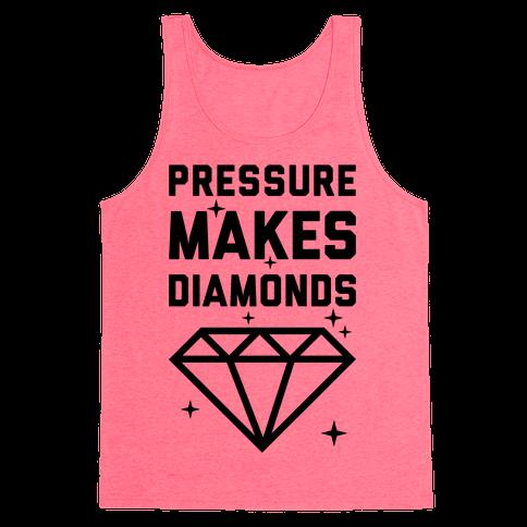 Pressure Makes Diamonds Tank Top
