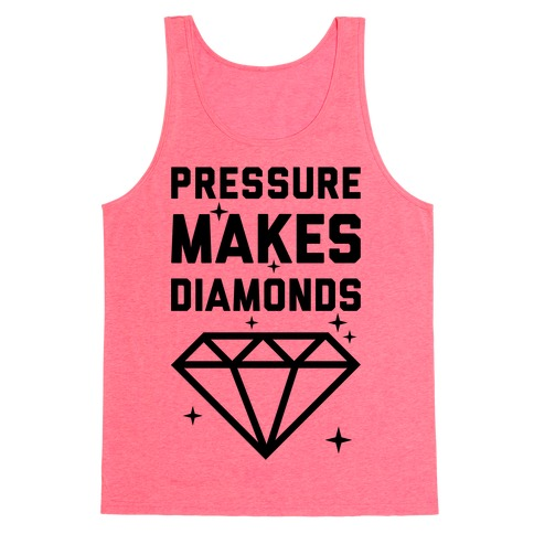 Pressure Makes Diamonds Tank Top