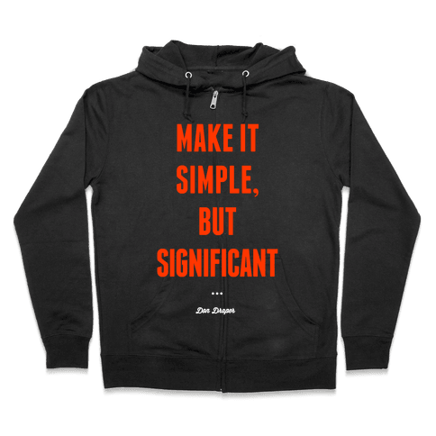 Simple, but Significant Zip Hoodie