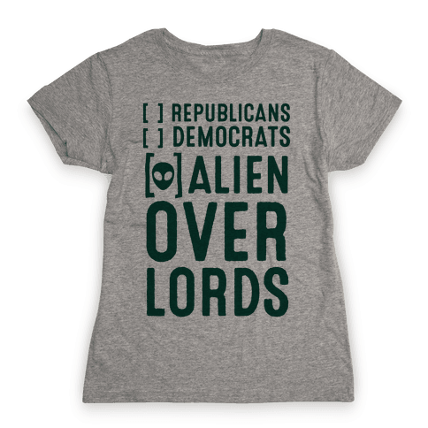 Vote Alien Overlords Womens T-Shirt