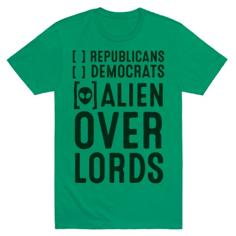 Vote Alien Overlords Mens T-Shirt