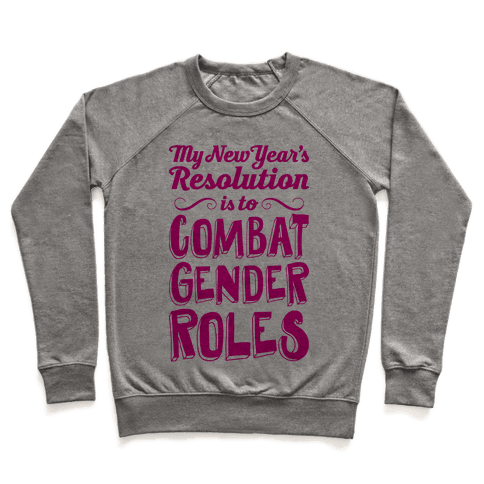 My New Year's Resolution Is To Combat Gender Roles