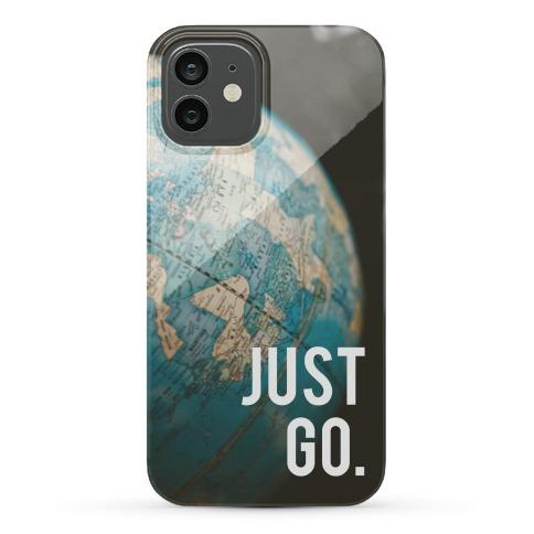 Just Go Phone Case