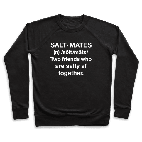 Salt Mates Definition Pullover