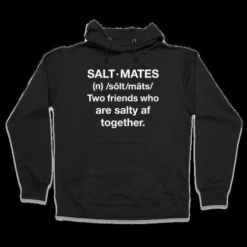 Salt Mates Definition Hooded Sweatshirt