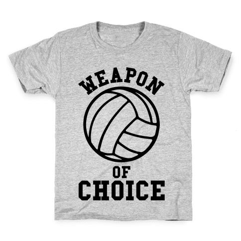 Weapon Of Choice (Volleyball) Kids T-Shirt