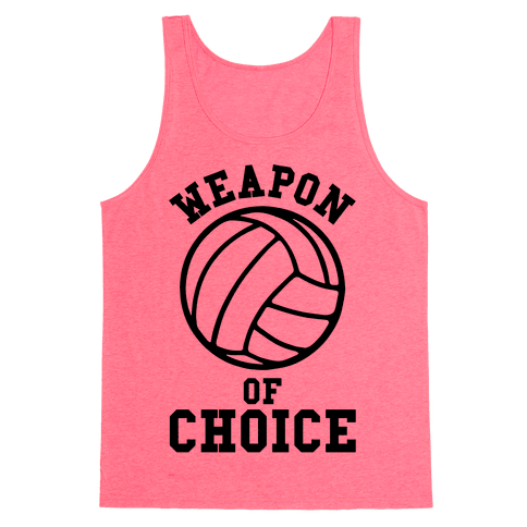 Weapon Of Choice (Volleyball) Tank Top