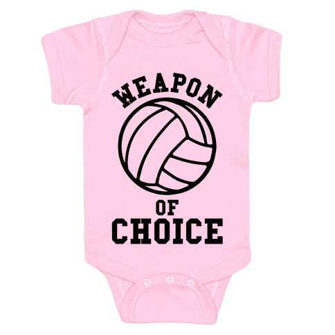 Weapon Of Choice (Volleyball) Baby Onesy