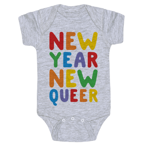 New Year New Queer Baby Onesy