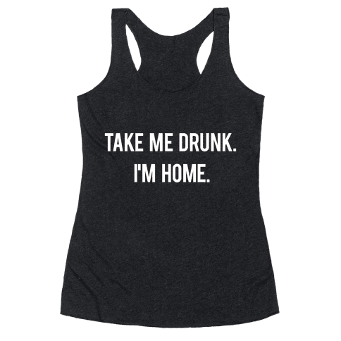 I'm Home Racerback Tank Top