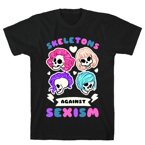 Skeletons Against Sexism Mens T-Shirt