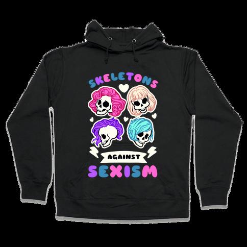 Skeletons Against Sexism Hooded Sweatshirt