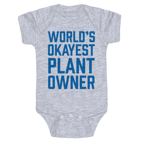 World's Okayest Plant Owner Baby Onesy
