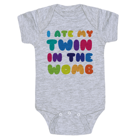 I Ate My Twin in the Womb Baby Onesy
