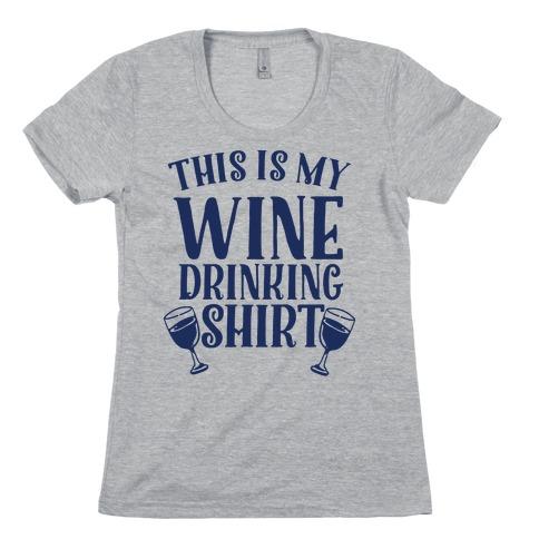 This is My Wine Drinking Shirt Womens T-Shirt