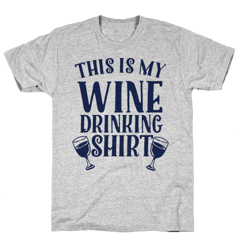 This is My Wine Drinking Shirt  Mens T-Shirt