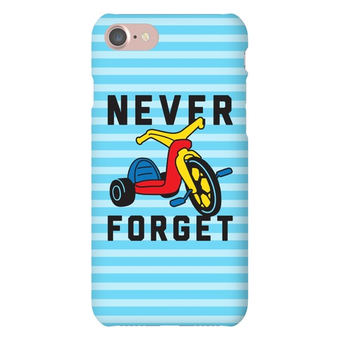 Never Forget Big Wheel Phone Case