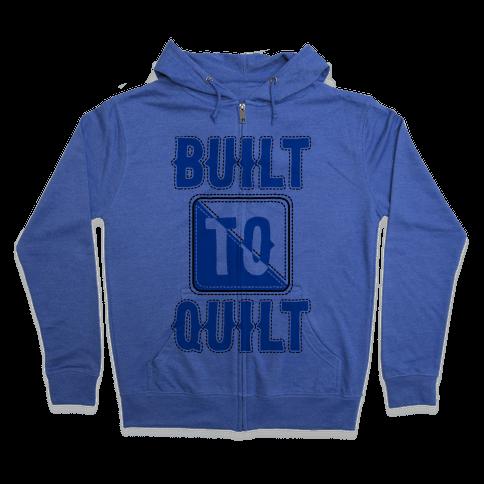 Built To Quilt Zip Hoodie