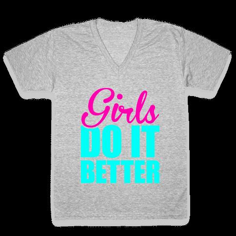 Girls Do It Better V-Neck Tee Shirt
