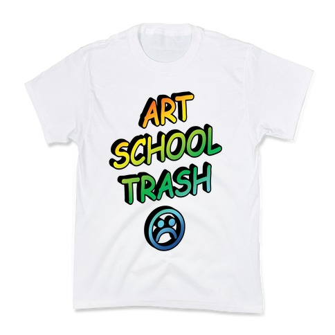 Art School Trash Kids T-Shirt