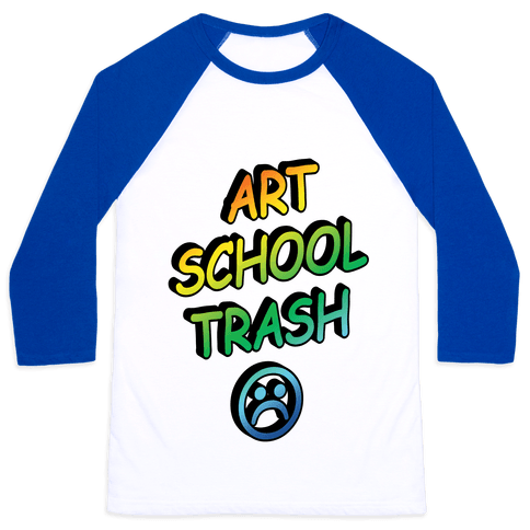 Art School Trash Baseball Tee