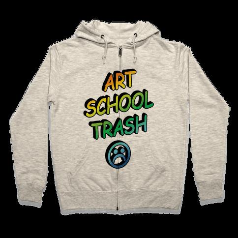Art School Trash Zip Hoodie
