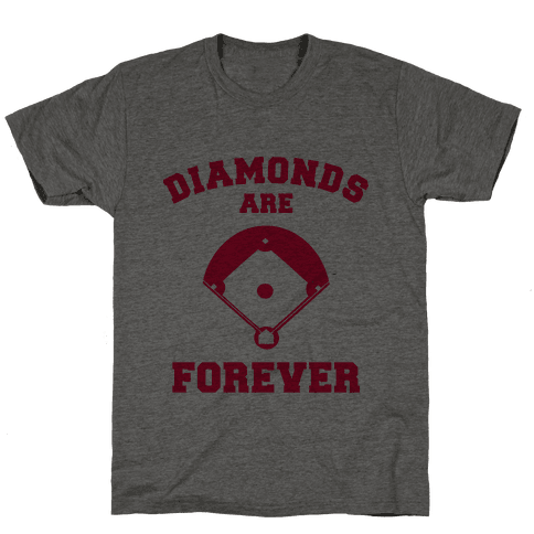 Diamonds are Forever (baseball) Mens T-Shirt