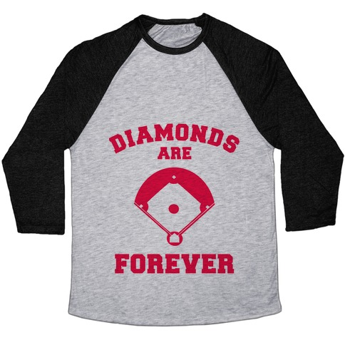 Diamonds are Forever (baseball) Baseball Tee