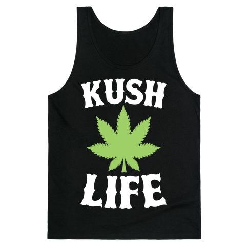 Kush Life Tank Top