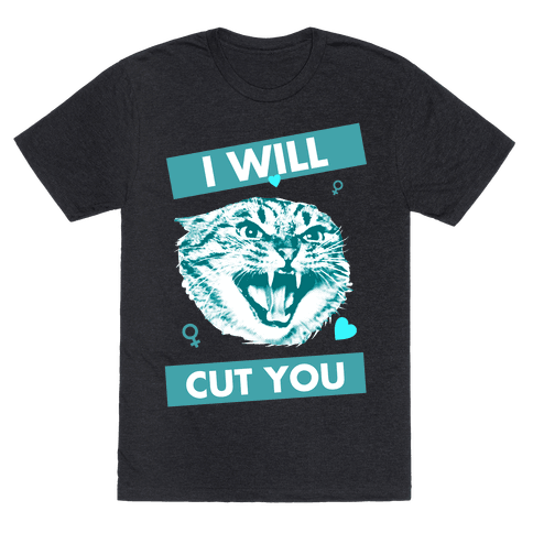I Will Cut You Mens T-Shirt
