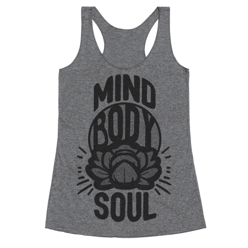 Mind Body Soul Racerback Tank Top