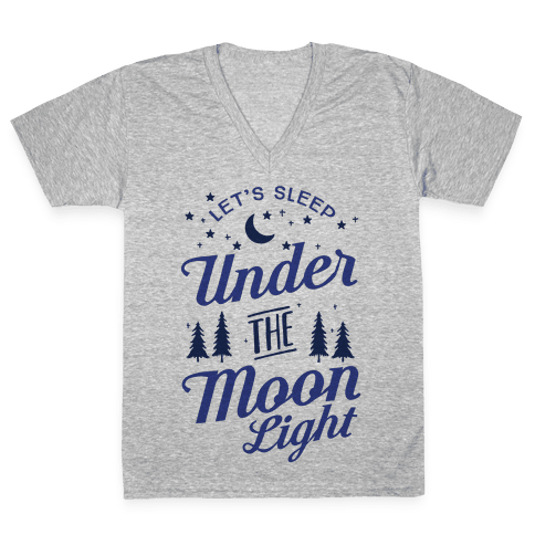 Let's Sleep Under The Moonlight V-Neck Tee Shirt