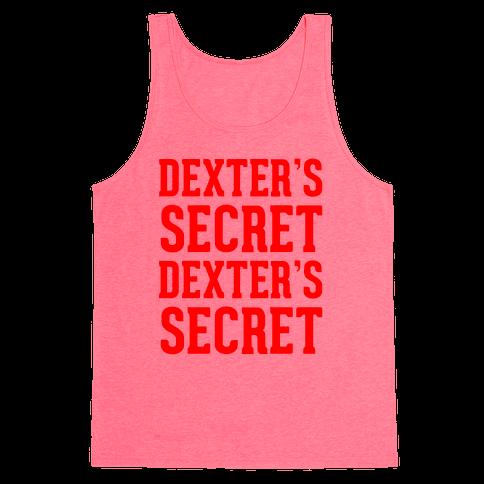 Dexter's Secret Tank Top
