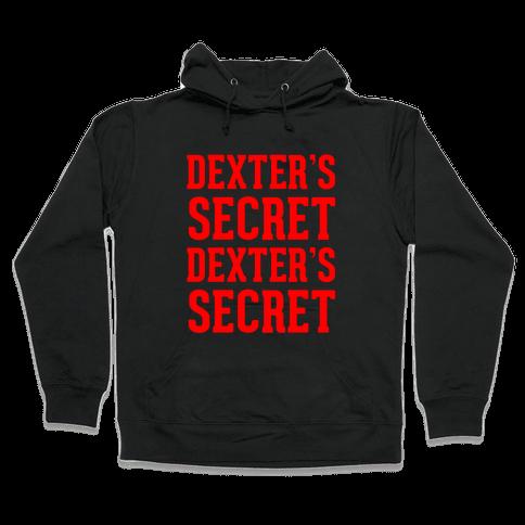 Dexter's Secret Hooded Sweatshirt