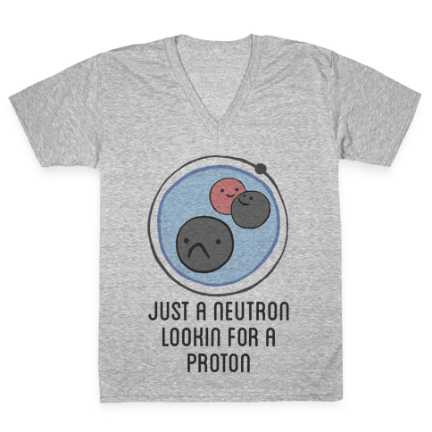 Just a Neutron V-Neck Tee Shirt