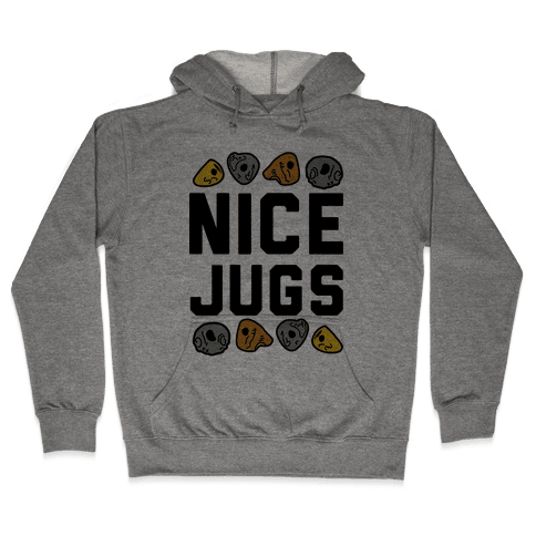 Nice Jugs Hooded Sweatshirt