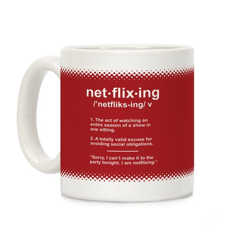Netflixing Coffee Mug