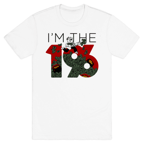 I am the 1% Holiday Season Mens T-Shirt