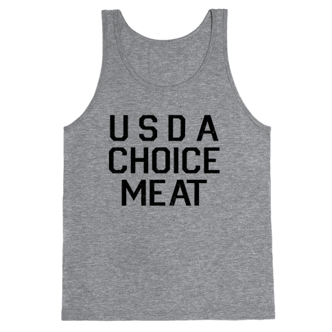Grade-A Top Choice Meat Tank Top