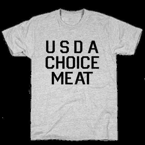 Grade-A Top Choice Meat Mens T-Shirt