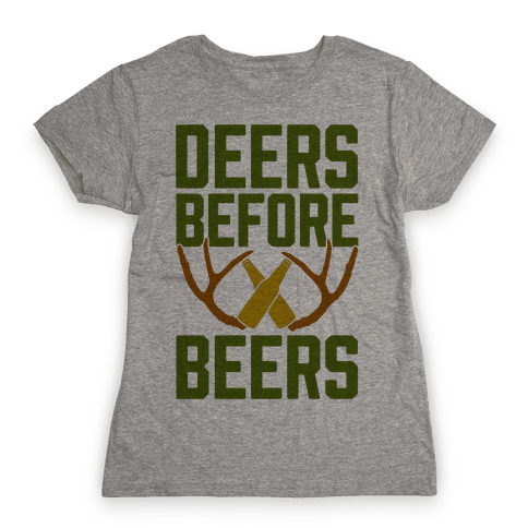 Deers Before Beers Womens T-Shirt