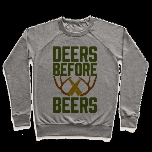 Deers Before Beers Pullover
