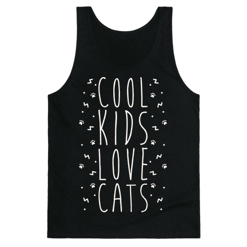 Cool Kids Love Cats Tank Top